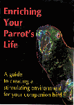 Leather Elves Enriching Your Parrots Life DVD